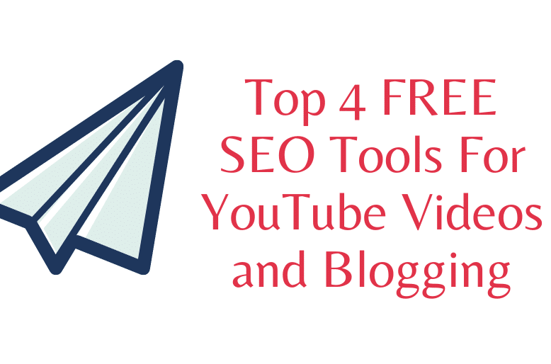 Top 4 FREE SEO Tools For YouTube Videos and Blogging